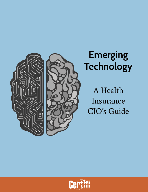 Emerging Technology - A Guide for Health Insurance CIOs